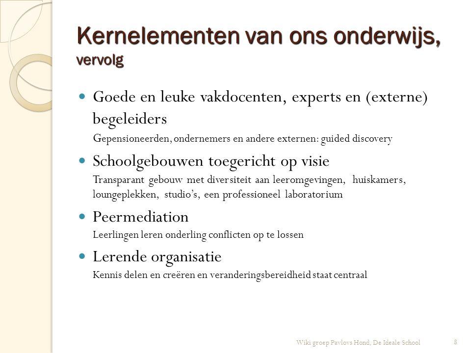 Kernelementen van ons onderwijs, vervolg