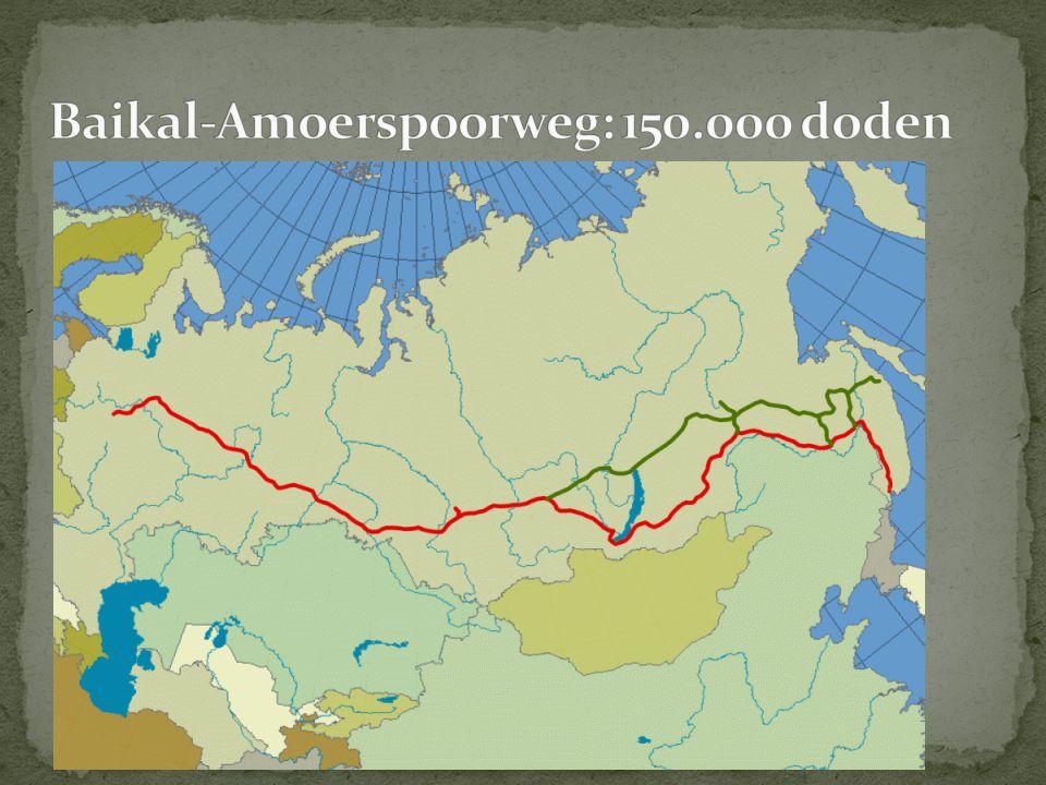 Baikal-Amoerspoorweg: 150.000 doden
