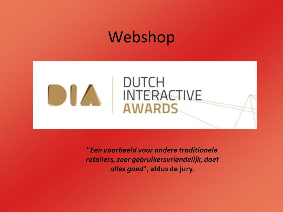 Webshop Een voorbeeld voor andere traditionele retailers, zeer gebruikersvriendelijk, doet alles goed , aldus de jury.