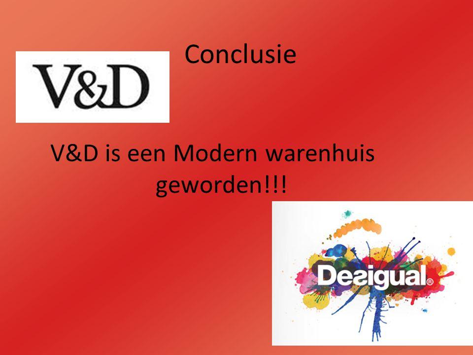 V&D is een Modern warenhuis geworden!!!