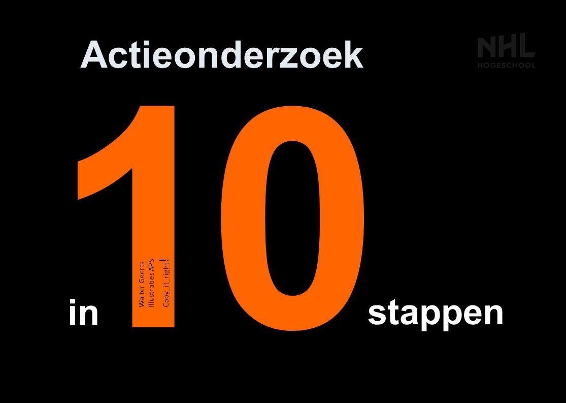 1 Actieonderzoek in stappen 9 Walter Geerts Illustraties APS