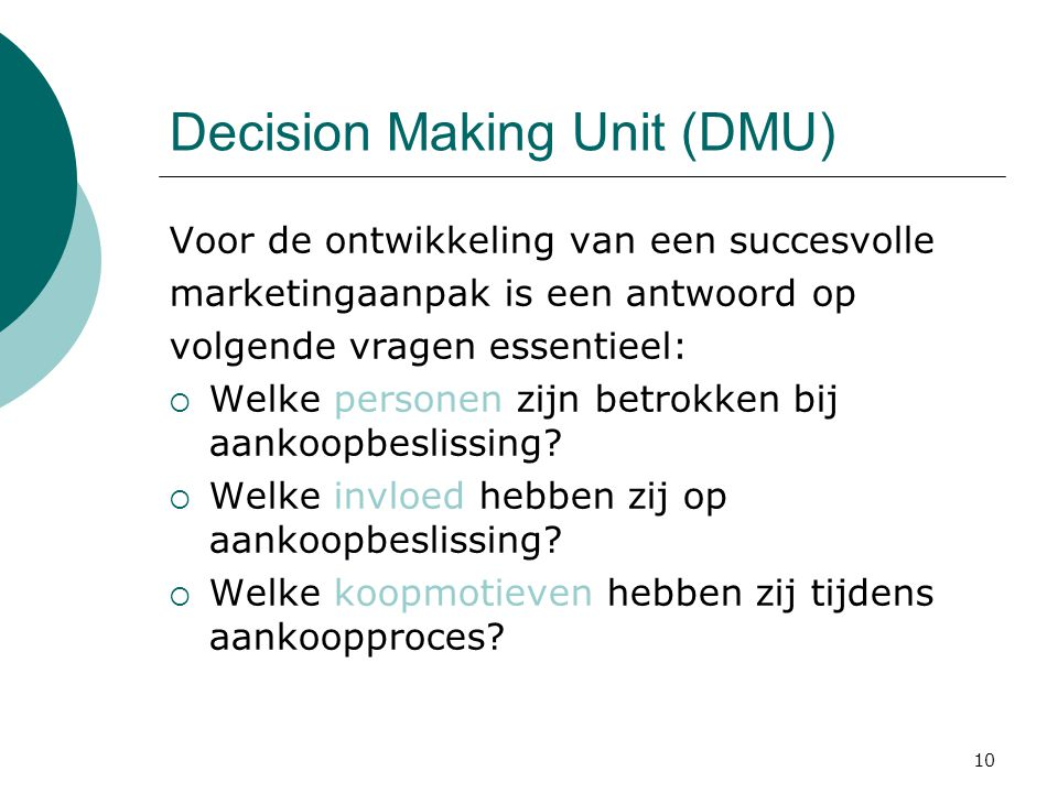Decision Making Unit (DMU)