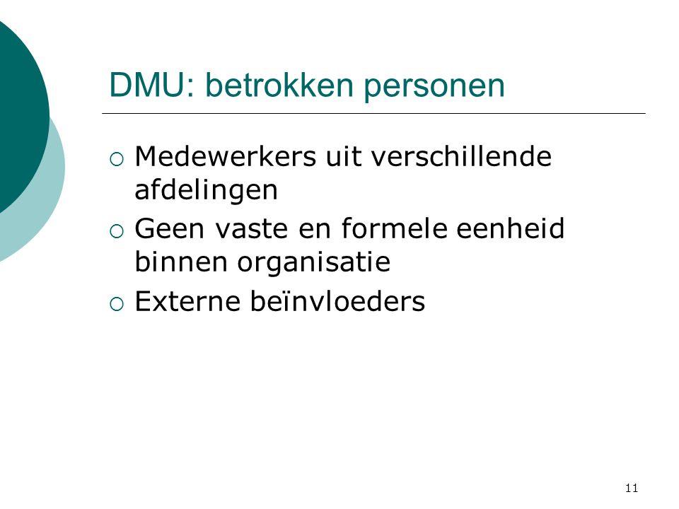 DMU: betrokken personen