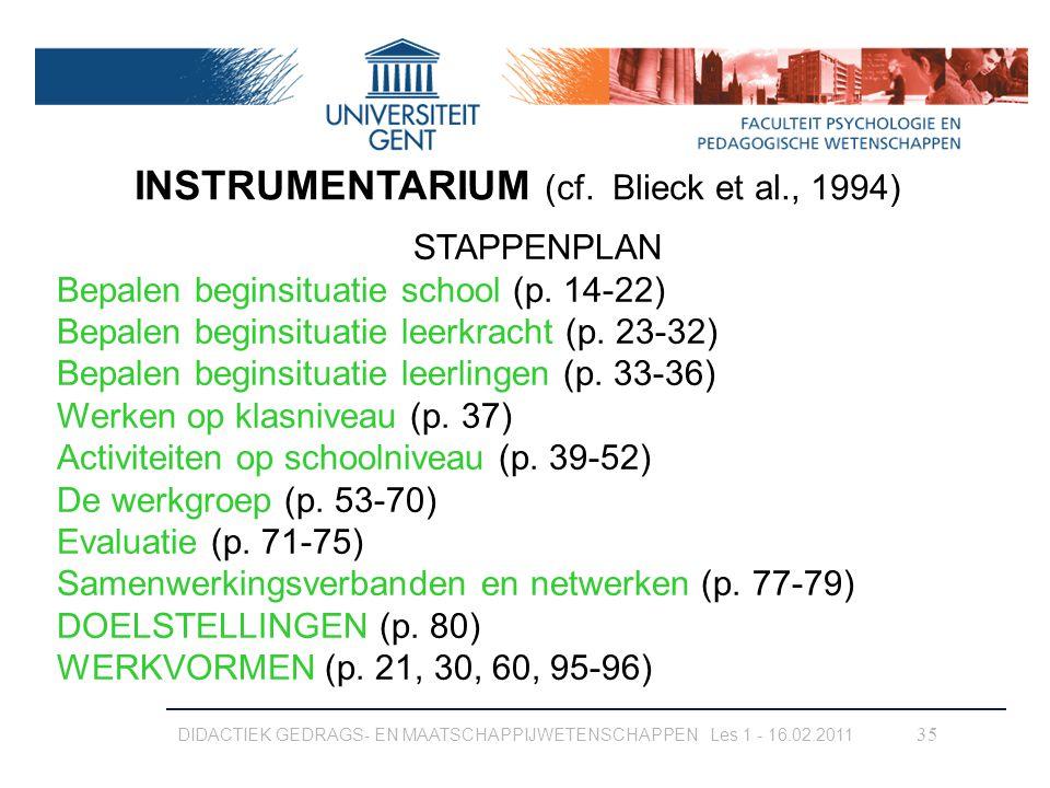 INSTRUMENTARIUM (cf. Blieck et al., 1994)