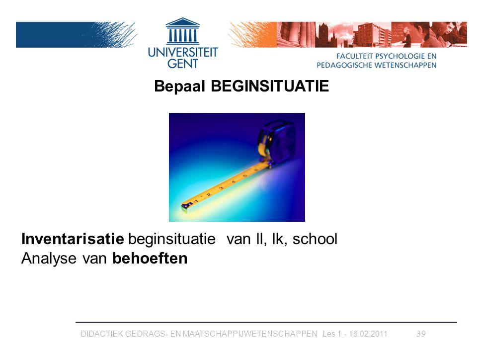 Inventarisatie beginsituatie van ll, lk, school Analyse van behoeften