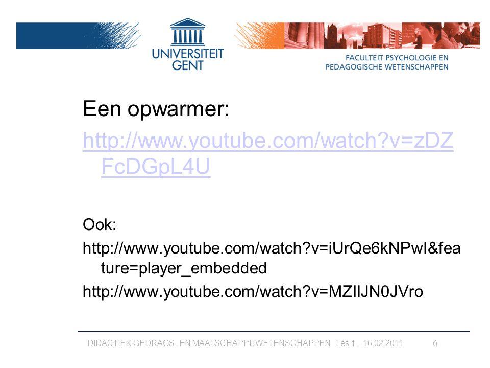 Een opwarmer: http://www.youtube.com/watch v=zDZFcDGpL4U Ook: