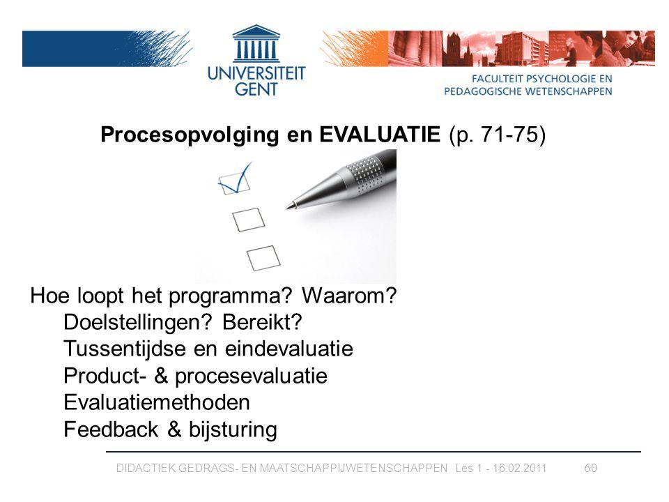 Procesopvolging en EVALUATIE (p. 71-75)
