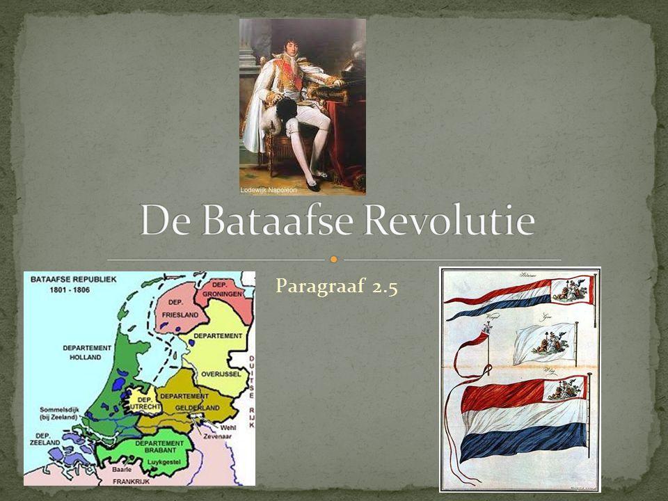 De Bataafse Revolutie Paragraaf 2.5