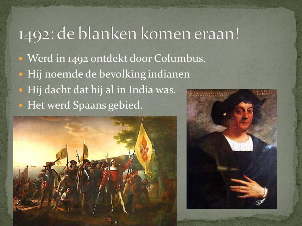 1492: de blanken komen eraan!