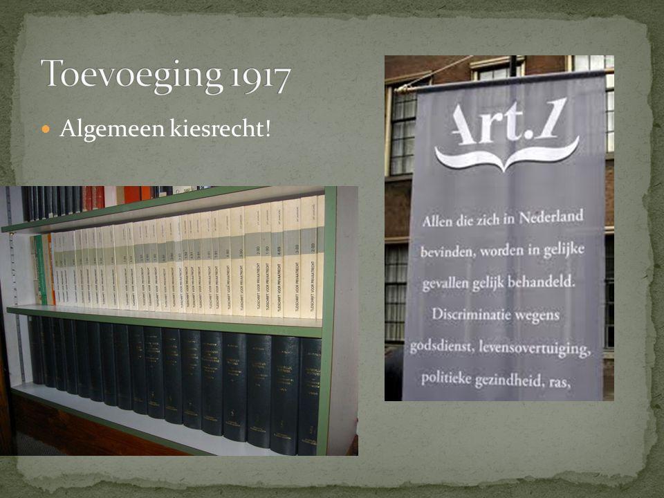 Toevoeging 1917 Algemeen kiesrecht!