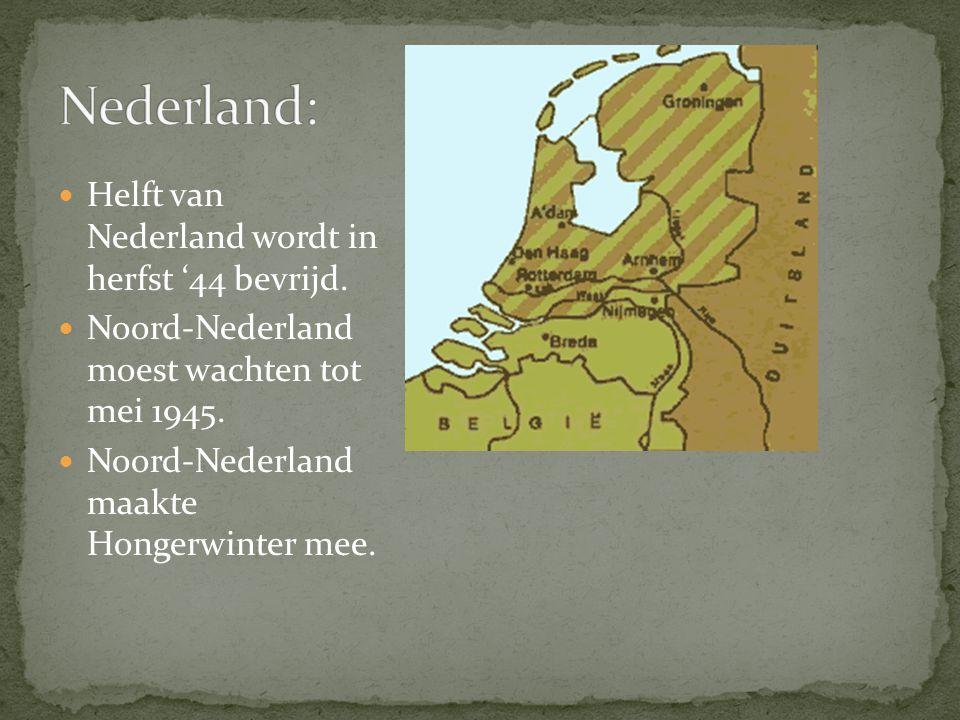 Nederland: Helft van Nederland wordt in herfst '44 bevrijd.