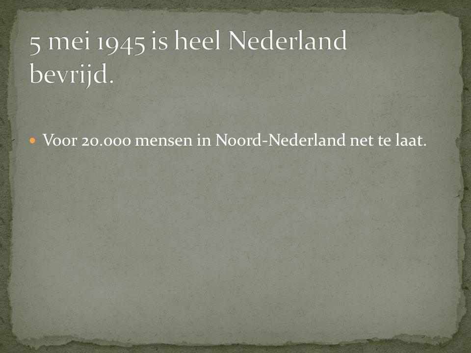 5 mei 1945 is heel Nederland bevrijd.