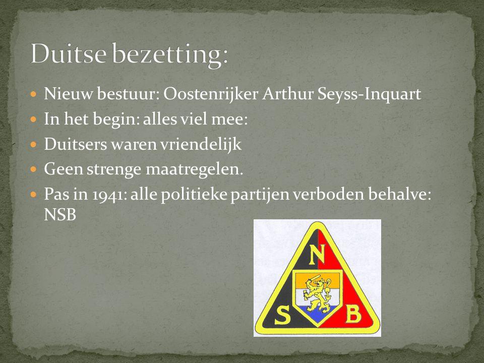 Duitse bezetting: Nieuw bestuur: Oostenrijker Arthur Seyss-Inquart