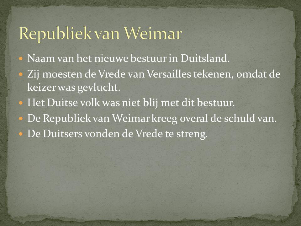 Republiek van Weimar Naam van het nieuwe bestuur in Duitsland.
