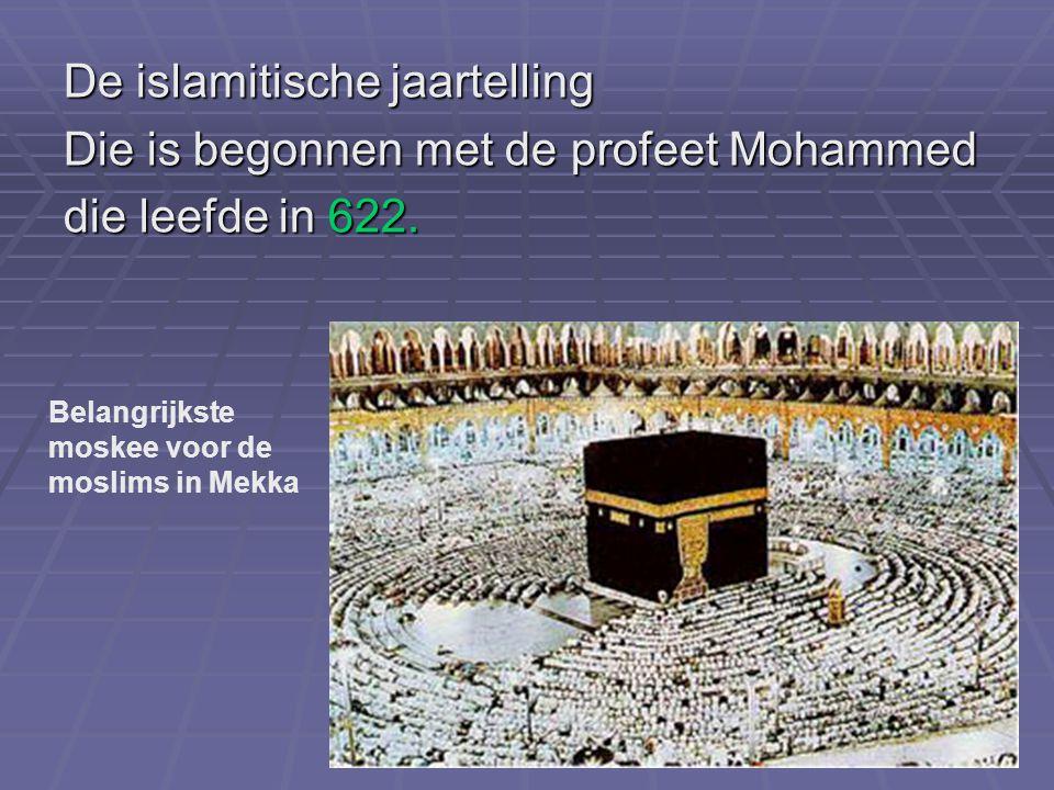 De islamitische jaartelling Die is begonnen met de profeet Mohammed