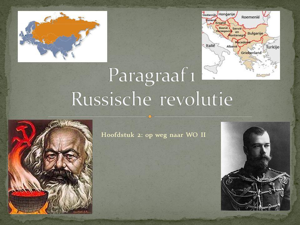 Paragraaf 1 Russische revolutie