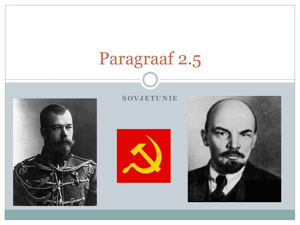 Paragraaf 2.5 Sovjetunie