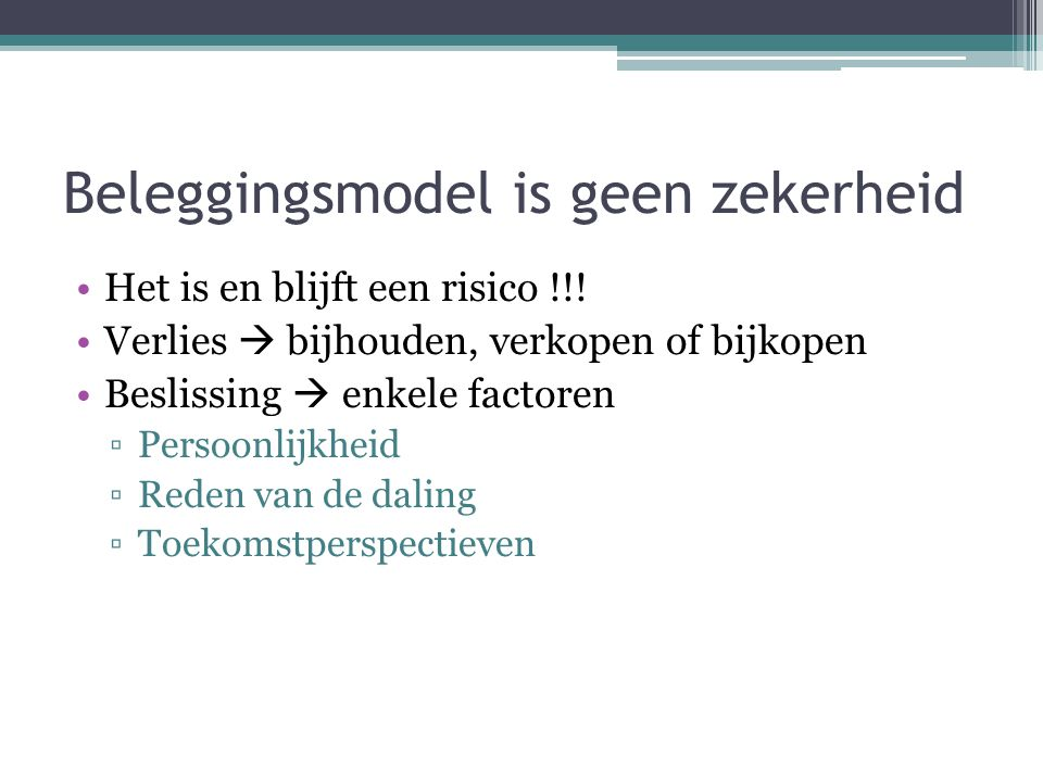 Beleggingsmodel is geen zekerheid