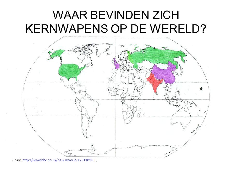 WAAR BEVINDEN ZICH KERNWAPENS OP DE WERELD