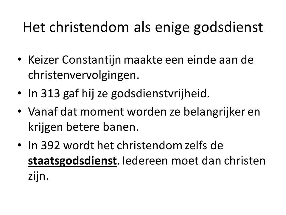 Het christendom als enige godsdienst