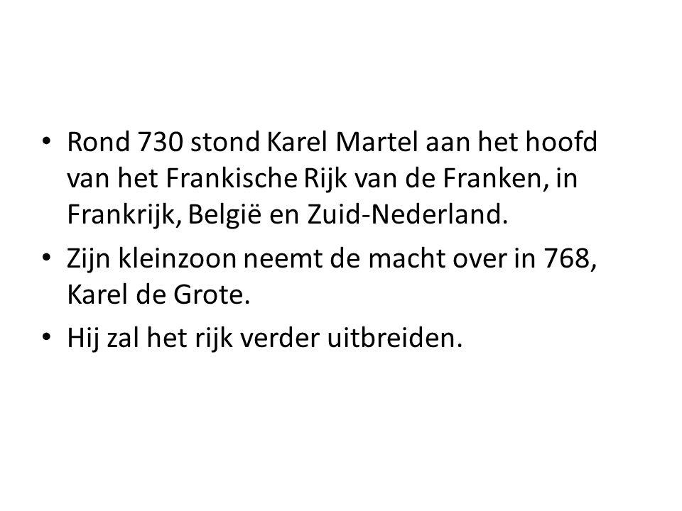 Rond 730 stond Karel Martel aan het hoofd van het Frankische Rijk van de Franken, in Frankrijk, België en Zuid-Nederland.
