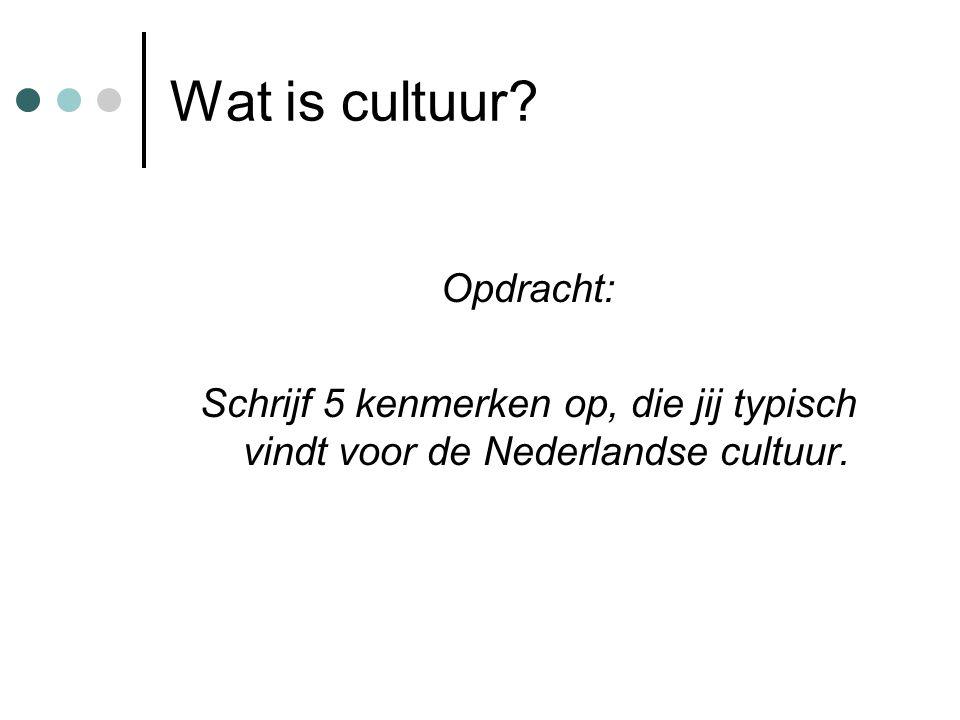 Wat is cultuur Opdracht: