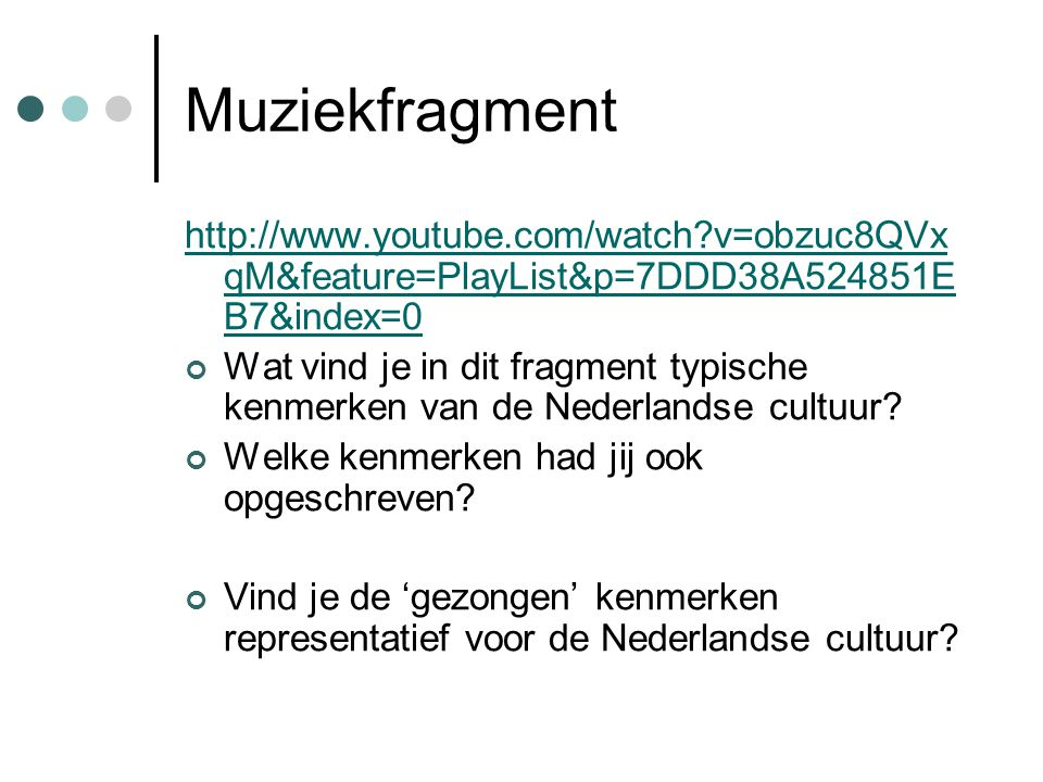 Muziekfragment http://www.youtube.com/watch v=obzuc8QVxqM&feature=PlayList&p=7DDD38A524851EB7&index=0.