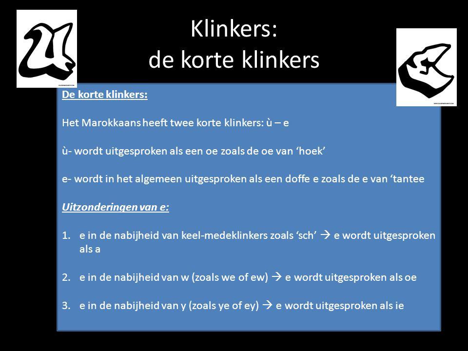 Klinkers: de korte klinkers