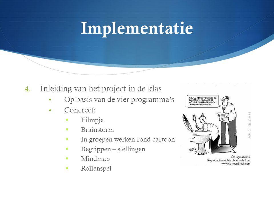 Implementatie Inleiding van het project in de klas