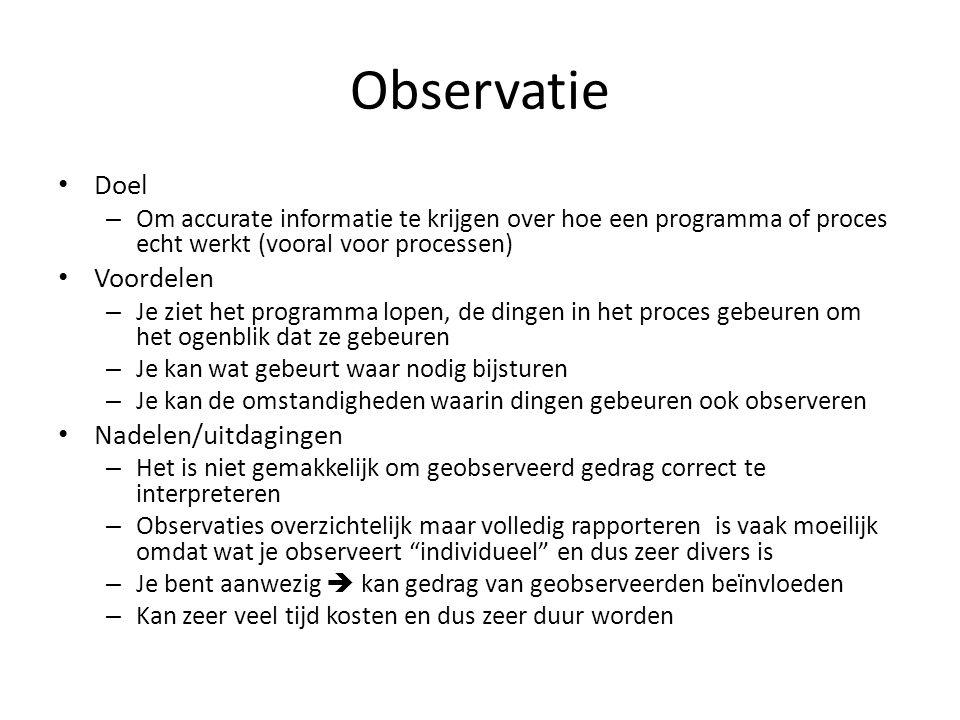 Observatie Doel Voordelen Nadelen/uitdagingen