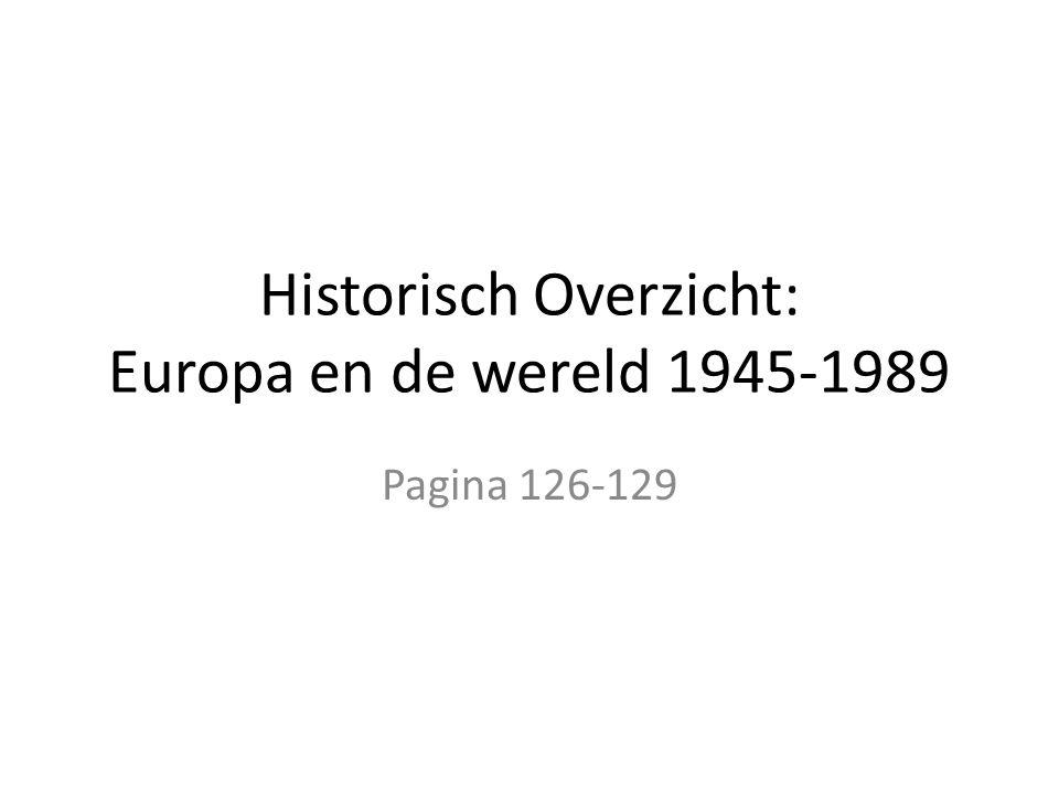 Historisch Overzicht: Europa en de wereld 1945-1989