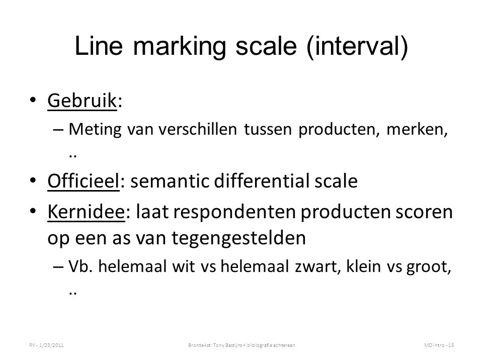 Line marking scale (interval)