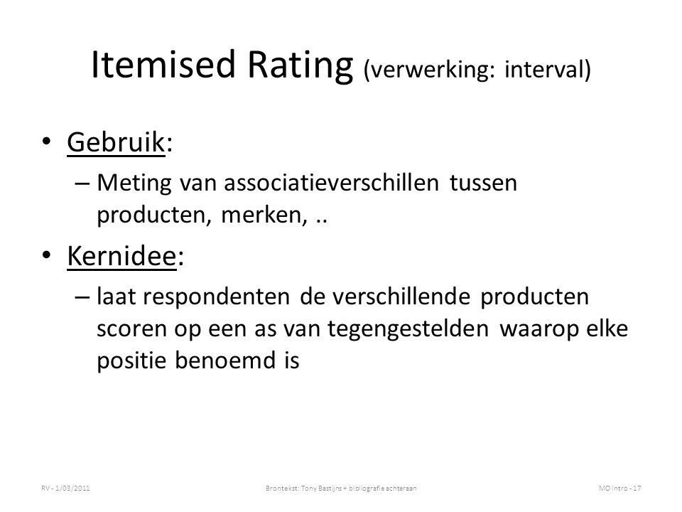 Itemised Rating (verwerking: interval)