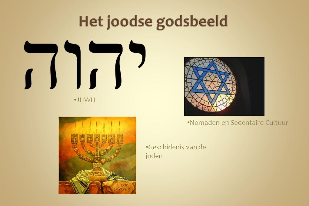 Het joodse godsbeeld JHWH Nomaden en Sedentaire Cultuur