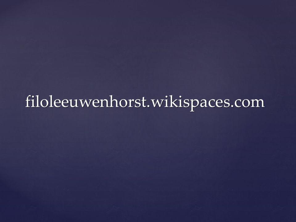 filoleeuwenhorst.wikispaces.com
