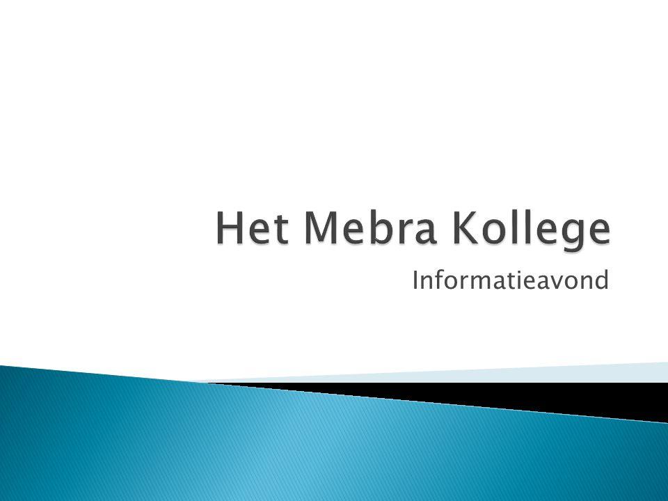 Het Mebra Kollege Informatieavond