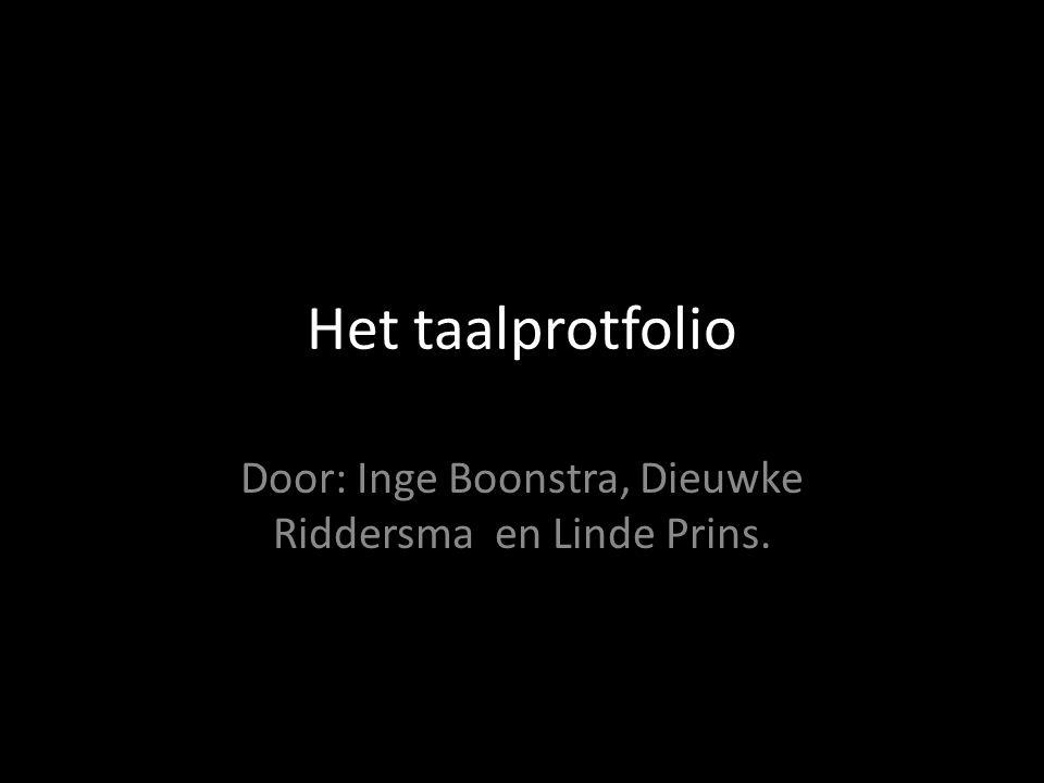 Door: Inge Boonstra, Dieuwke Riddersma en Linde Prins.