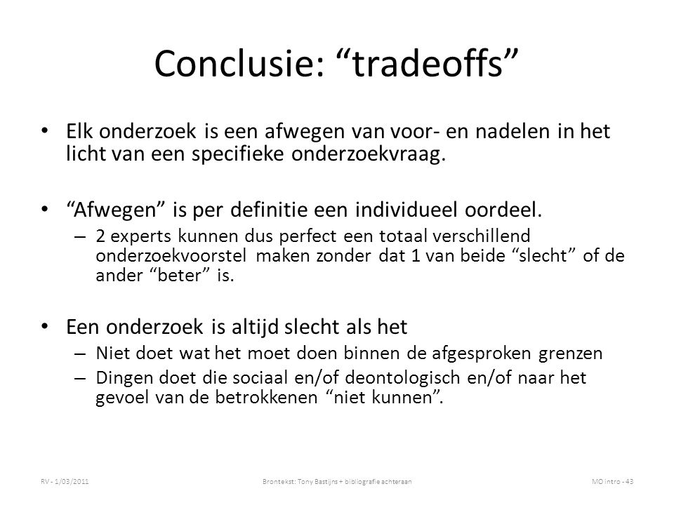 Conclusie: tradeoffs