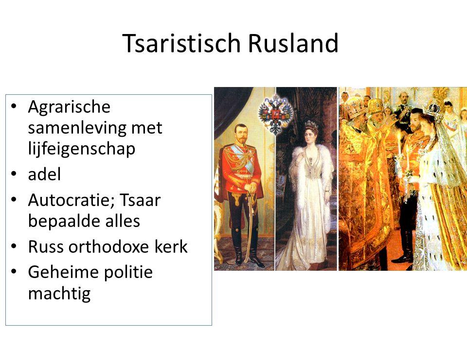 Tsaristisch Rusland Agrarische samenleving met lijfeigenschap adel