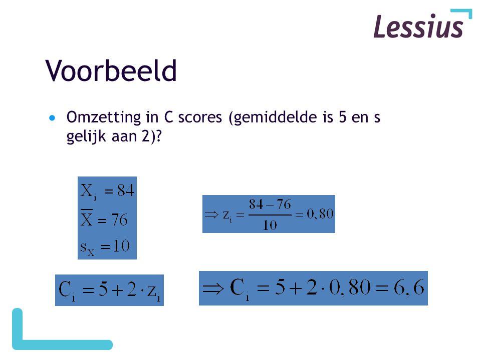 Voorbeeld Omzetting in C scores (gemiddelde is 5 en s gelijk aan 2)
