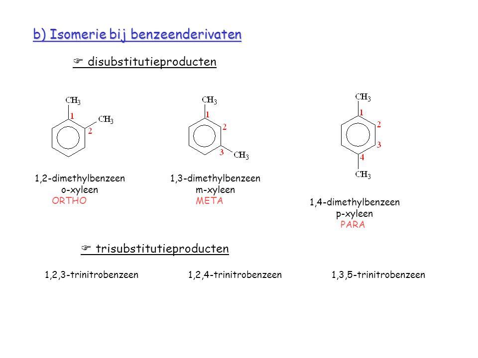 b) Isomerie bij benzeenderivaten