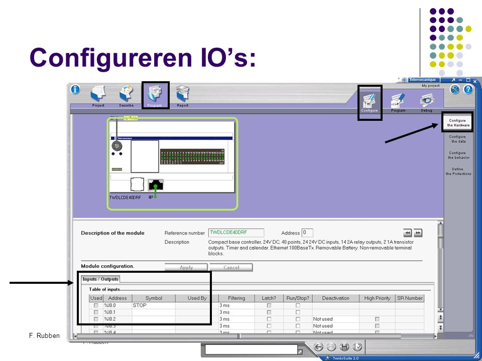 Configureren IO's: F. Rubben Twidosuite