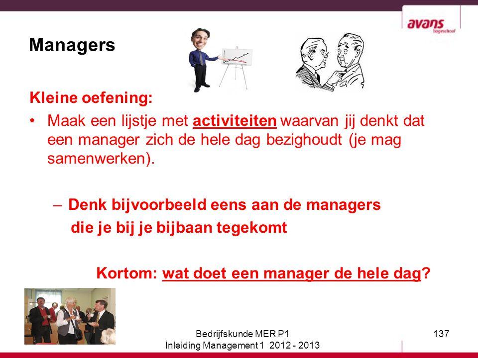 Kortom: wat doet een manager de hele dag