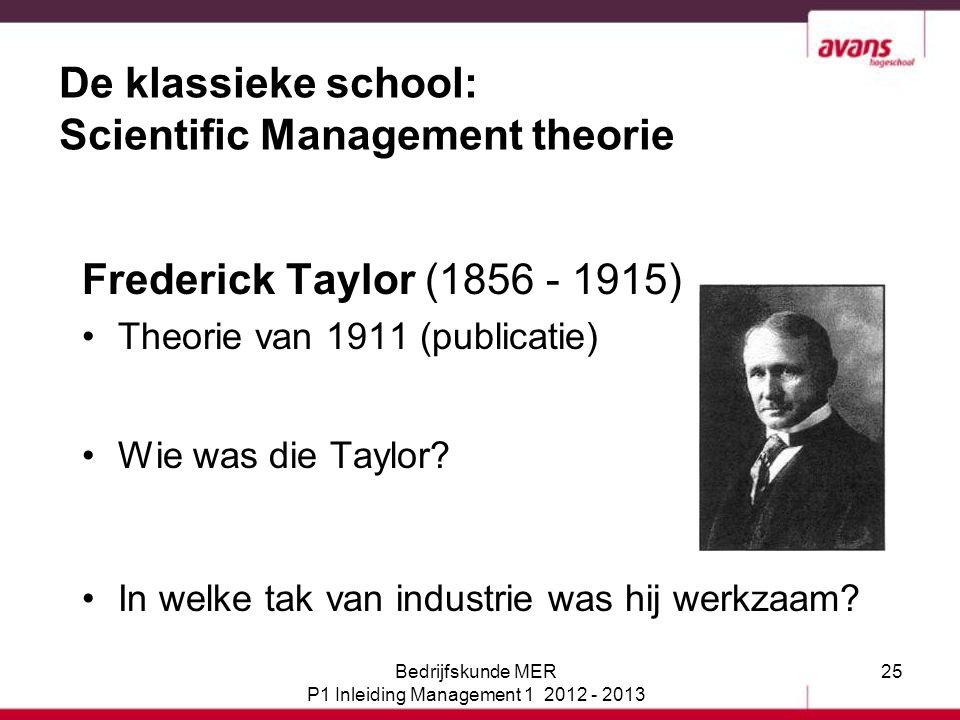 De klassieke school: Scientific Management theorie