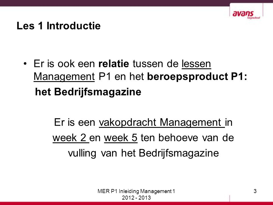 Er is een vakopdracht Management in