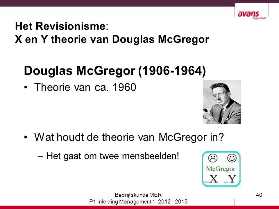 Het Revisionisme: X en Y theorie van Douglas McGregor