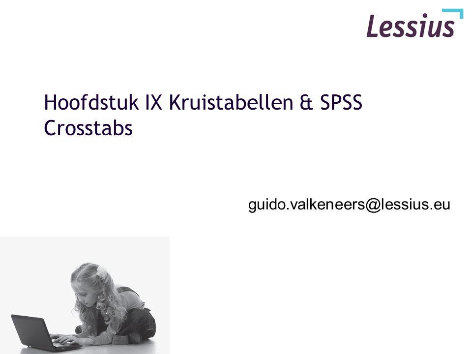 Hoofdstuk IX Kruistabellen & SPSS Crosstabs
