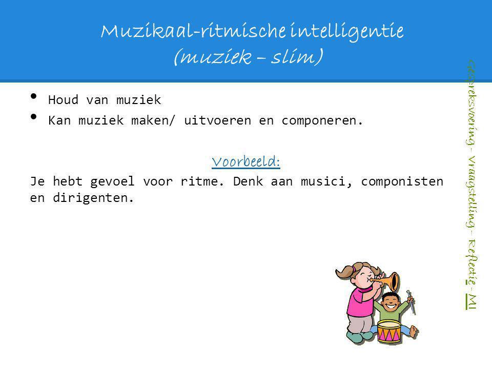 Muzikaal-ritmische intelligentie (muziek – slim)