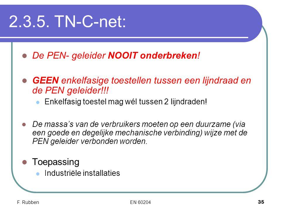 2.3.5. TN-C-net: De PEN- geleider NOOIT onderbreken!