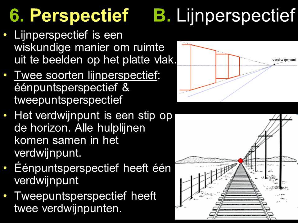 6. Perspectief B. Lijnperspectief